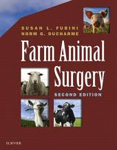 Farm Animal Surgery - E-Book: Edition 2