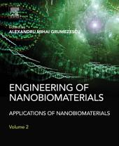 Engineering of Nanobiomaterials: Applications of Nanobiomaterials