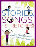 Stories  Songs  and Stretches  PDF