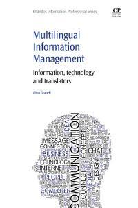 Multilingual Information Management