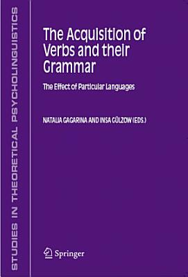 The Acquisition of Verbs and their Grammar  PDF