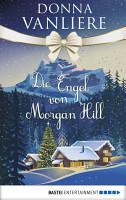 Die Engel von Morgan Hill PDF