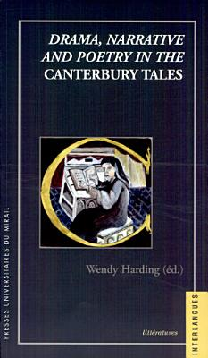 Drama  Narrative and Poetry in the Canterbury Tales PDF