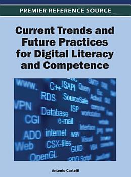 Current Trends and Future Practices for Digital Literacy and Competence PDF