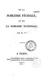 De la noblesse féodale et de la noblesse nationale