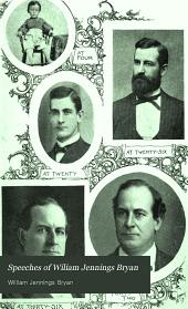 Speeches of Wiliam Jennings Bryan: Volume 2