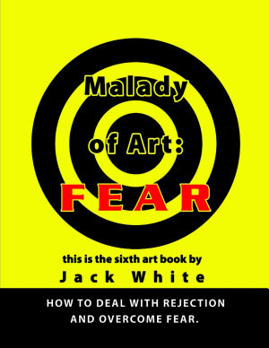 Malady of Art  Fear