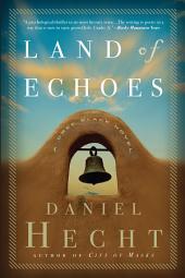Land of Echoes: A Cree Black Novel
