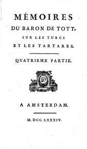 Mémoires du Baron de Tott sur les Turcs et les Tartares: Volume4
