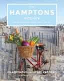 The Hamptons Kitchen: Seasonal Recipes Pairing Land and Sea