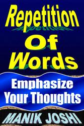 Repetition Of Words Emphasize Your Thoughts Book PDF