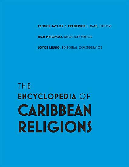 The Encyclopedia of Caribbean Religions PDF