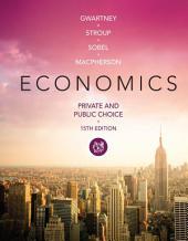 Economics: Private and Public Choice: Edition 15