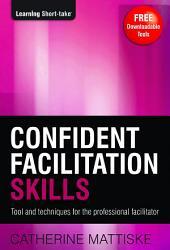 Confident Facilitation Skills