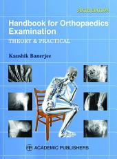 HANDBOOK FOR ORTHOPAEDICS EXAMINATION: THEORY & PRACTICAL