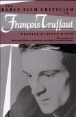 Early Film Criticism Of Francois Truffaut