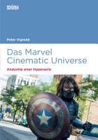Das Marvel Cinematic Universe     Anatomie einer Hyperserie PDF