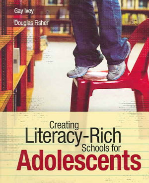 Creating Literacy rich Schools for Adolescents