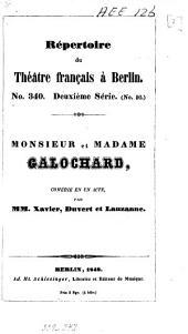Monsieur et madame Galochard: comédie en un acte