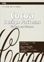 Cocoa Design Patterns f  r Mac und iPhone PDF