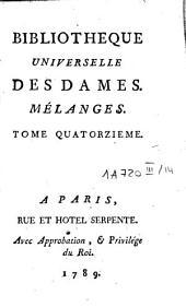 Bibliothèque universelle des dames: Mélanges (t. 1: grammaire françoise, t. 2: traité de l'orthographe, t 3: traité de logique et de rhétorique françoise, etc.). Classe 3