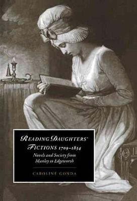 Reading Daughters  Fictions 1709 1834 PDF