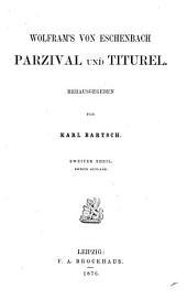 Wolfram's von Eschenbach Parzival und Titurel: Band 2