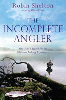 The Incomplete Angler PDF