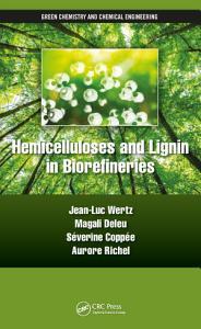 Hemicelluloses and Lignin in Biorefineries