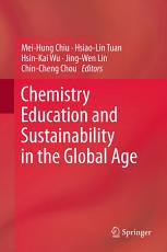 Chemistry Education and Sustainability in the Global Age PDF
