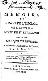 The Memoirs of Ninon de L'Enclos: With Her Letters to Mons. de St. Evremond, and to the Marquis de Sevigné, Volume 2