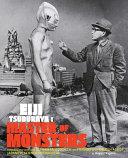 Eiji Tsuburaya  Master of Monsters PDF