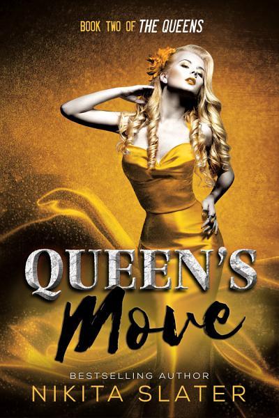Queens Move