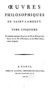 Oeuvres philosophiques: Essai sur la vie de Bolingbroke, essai sur la vie d'Helvétius, et les deux-amis, conte iroquois, Volume5