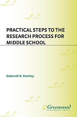 Practical Steps to the Research Process for Middle School