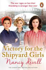 Victory for the Shipyard Girls PDF