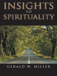INSIGHTS TO SPIRITUALITY