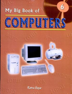 My Big Book of Computers 6