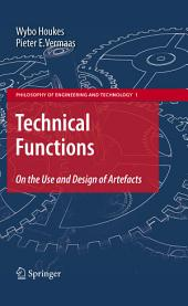 Technical Functions: On the Use and Design of Artefacts