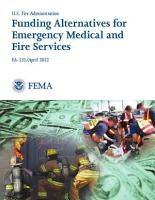 Funding Alternatives for Emergency Medical and Fire Services PDF