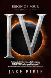 Reign of Four: IV