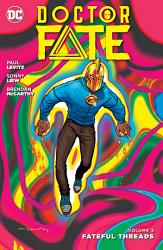 Doctor Fate Vol  3  Fateful Threads PDF
