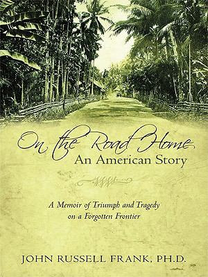 On the Road Home  an American Story PDF