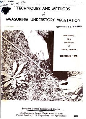Techniques and Methods of Measuring Understory Vegetation PDF