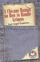 Chicano Manual on How to Handle Gringos PDF