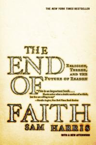 The End of Faith  Religion  Terror  and the Future of Reason Book