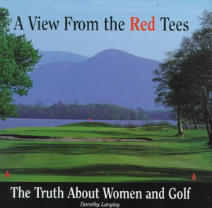 A View from the Red Tees