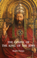 The Gospel of the King of the Jews