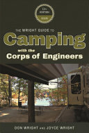 The Wright Guide to Camping with the Corp of Engineers