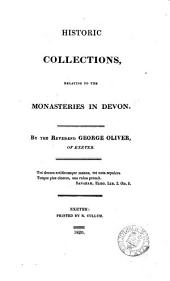 Historic collections, relating to the monasteries in Devon